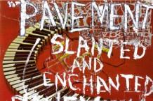 pavement-slanted-enchanted-640x629-1492607512