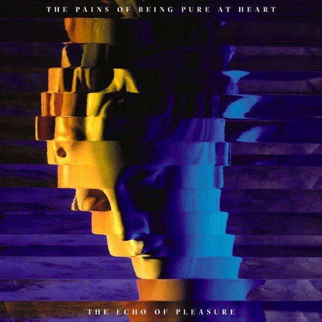Image result for The Pains of Being Pure at Heart: The Echo of Pleasure