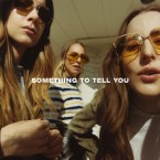 Review: Haim Stick to Their Soft Rock Strengths on the Dense, Romantic <i>Something to Tell You</i>