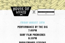House of Vans at Surf Lodge, a SPIN Collaboration