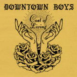 Review: Downtown Boys' Fierce Cost of Living Gives Their Mission a Stirring, Unsparing Sound
