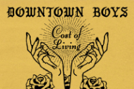 Review: Downtown Boys&#8217; Fierce <i>Cost of Living</i> Gives Their Mission a Stirring, Unsparing Sound