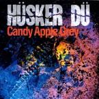 Review: Hüsker Dü – <i>Candy Apple Grey</i>