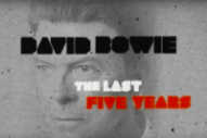 Watch a Trailer for HBO&#8217;s New David Bowie Documentary <em>The Last Five Years</em>