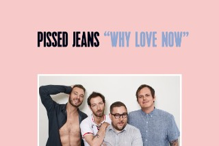 "22. Pissed Jeans - ""The Bar is Low"""