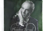 Review: Jonny Greenwood&#8217;s <i>Phantom Thread</i> Soundtrack Is His Greatest Film Score Yet