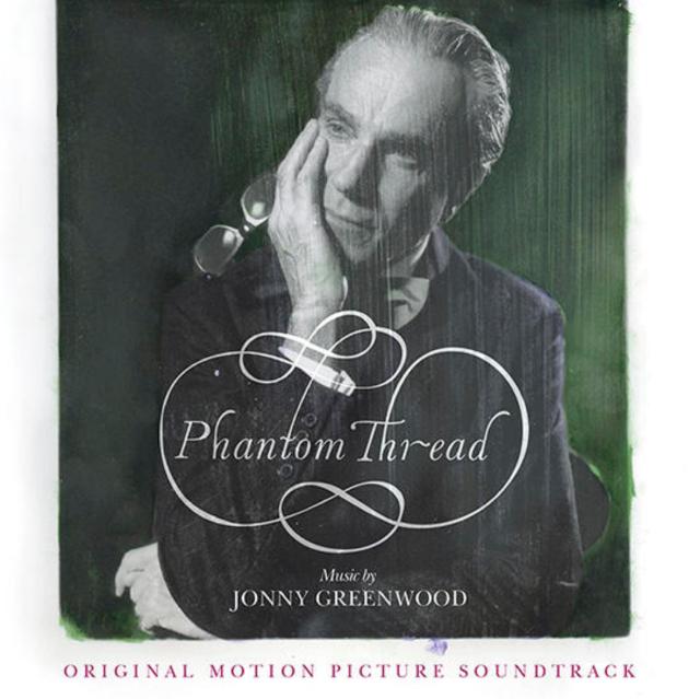 Review Jonny Greenwood S Phantom Thread Score Spin