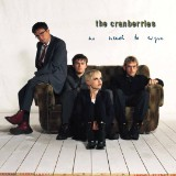 The Cranberries' No Need to Argue Hits the G-Spot With a Few Songs