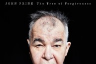 Stream John Prine&#8217;s New Album <i>The Tree of Forgiveness</i>