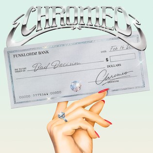 chromeo-bad-decision-stream-1525798811