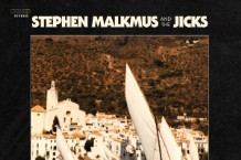 Stephen Malkmus and the Jicks Sparkle Hard Review