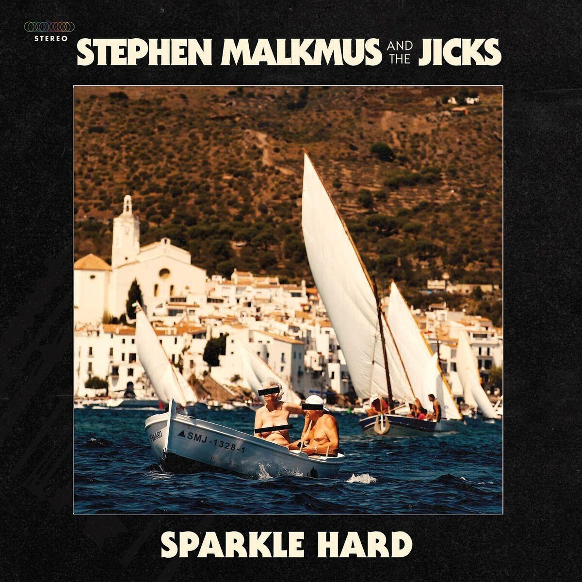 Stephen Malkmus and the Jicks Sparkle Hard Review