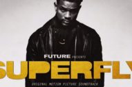 Stream Vol. 2 of Future&#8217;s <i>Superfly</i> Soundtrack