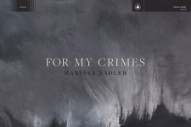 """Marissa Nadler's Intimate """"For My Crimes"""" Is a Beautiful, Eerie Ballad"""