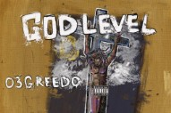 03 Greedo Compels Even at His Darkest Moments on <i>God Level</i>