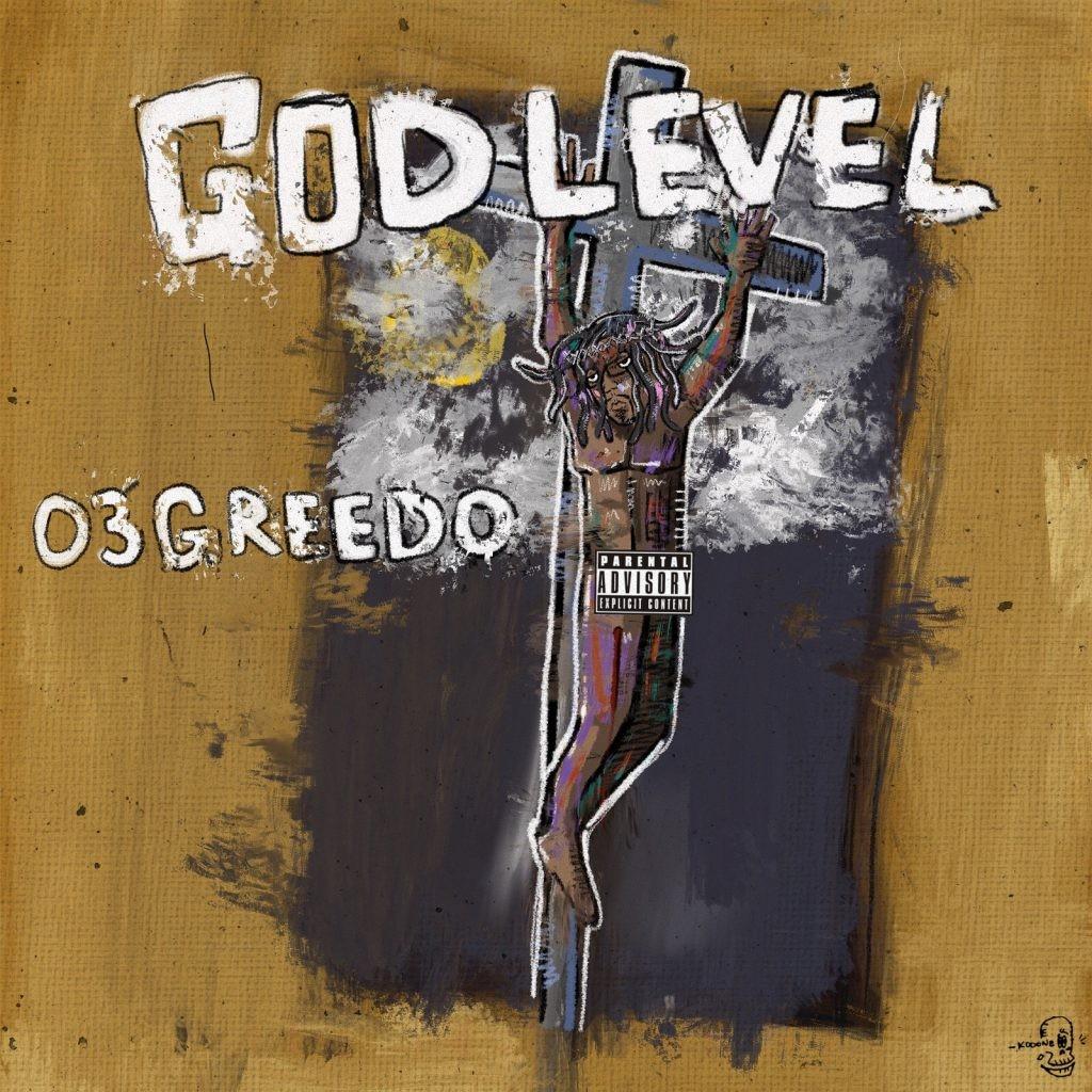 03 Greedo 'God Level' review