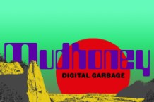 mudhoney digital garbage new album review