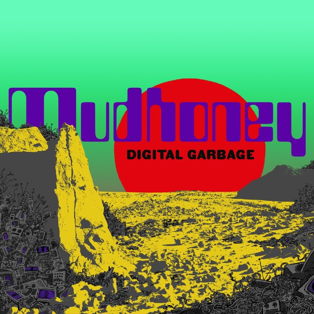 mudhoney digital garbage new album review