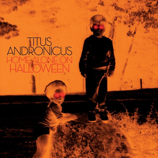 Titus Andronicus Drop Surprise EP 'Home Alone on Halloween'