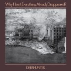 Deerhunter&#8217;s <i>Why Hasn&#8217;t Everything Already Disappeared?</i> Is a Dive Into Our Impermanent Present