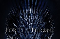 Stream <i>Game Of Thrones</i>-Inspired Album <i>For The Throne</i> Ft. Travis Scott, The National, Rosalía, &#038; More