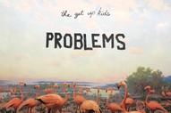 Stream The Get Up Kids New Album <i>Problems</i>
