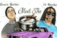 "03 Greedo and Travis Barker Announce <i>Meet the Drummers</i> EP, Release ""Cellout"""