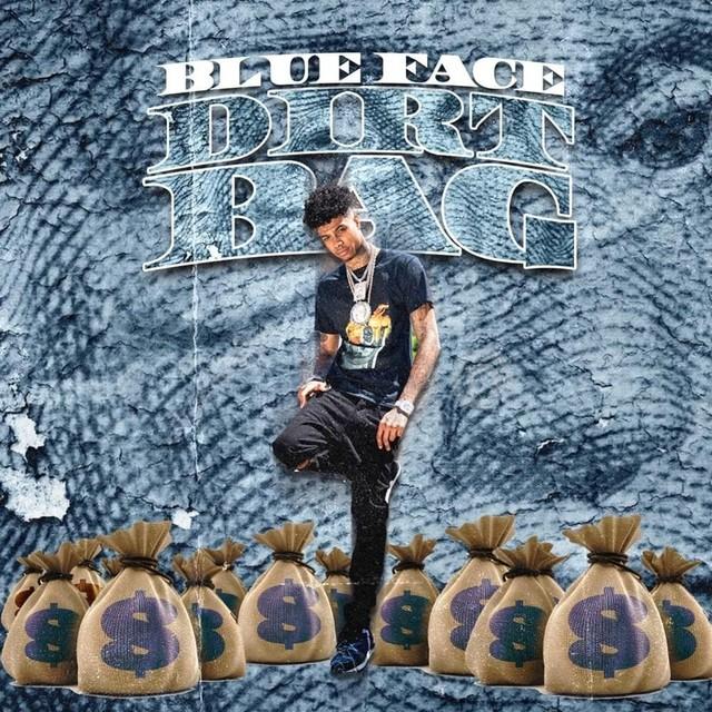 blueface-dirt-bag-1565375919