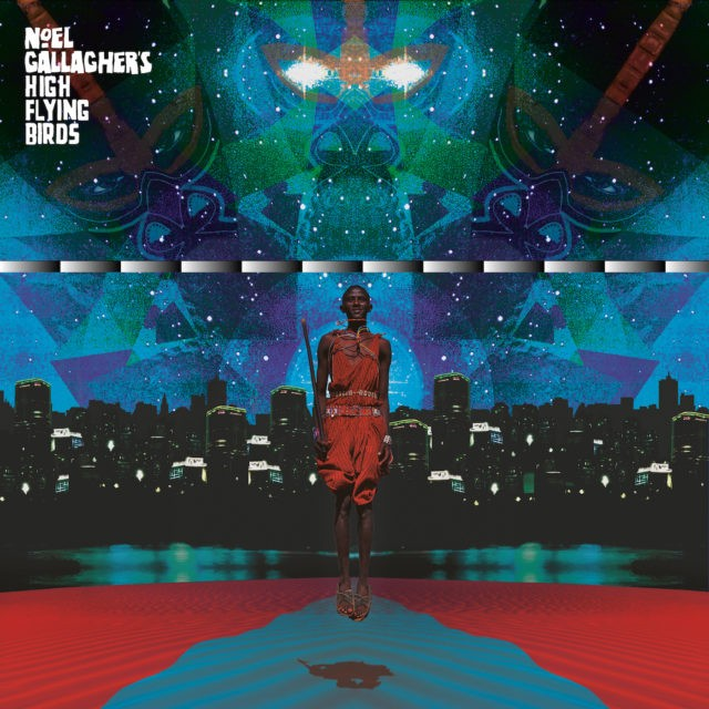 """Noel Gallagher's High Flying Birds Release """"A Dream Is All I Need to Get By"""""""