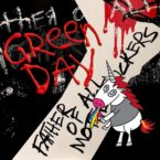 Green Day Tinker With Different Styles on <i> Father of All Motherfuckers </i>