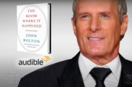 Boltons Unite: Listen to Michael Bolton Sing Excerpts From John Bolton's New Book