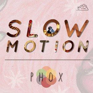 phox-slow-motion-1606703852