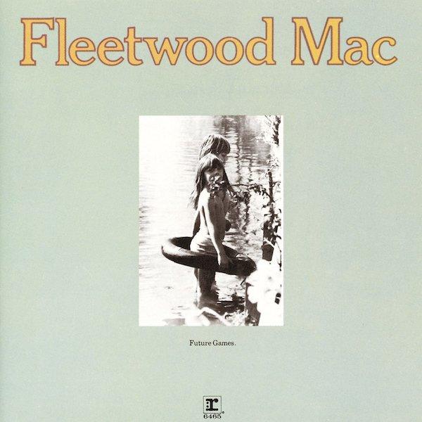 Fleetwood-Mac-Future-Games-1611201087