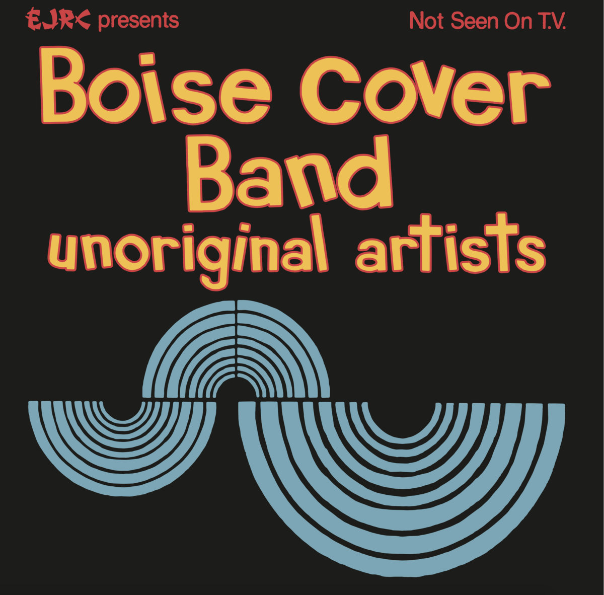 Boise Cover Band Unoriginal Artists