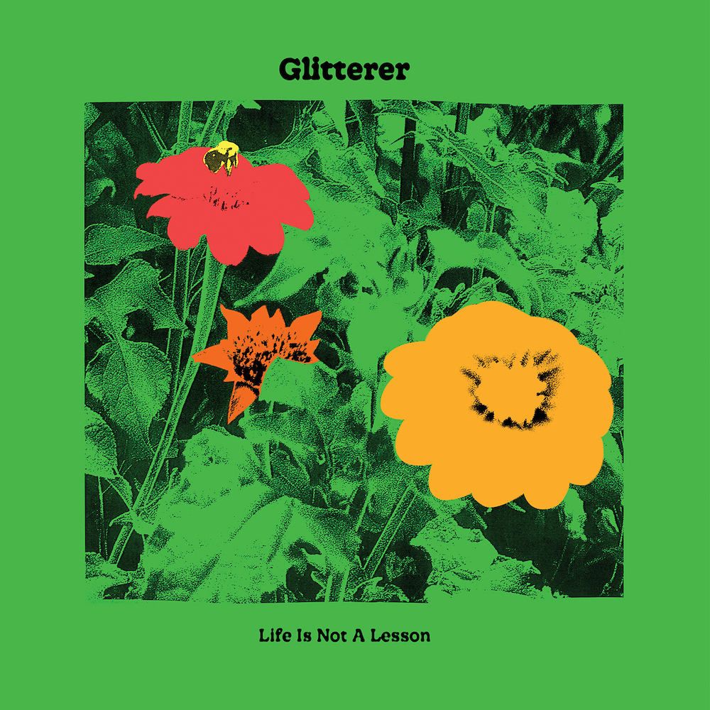 Glitterer-Life-Is-Not-A-Lesson
