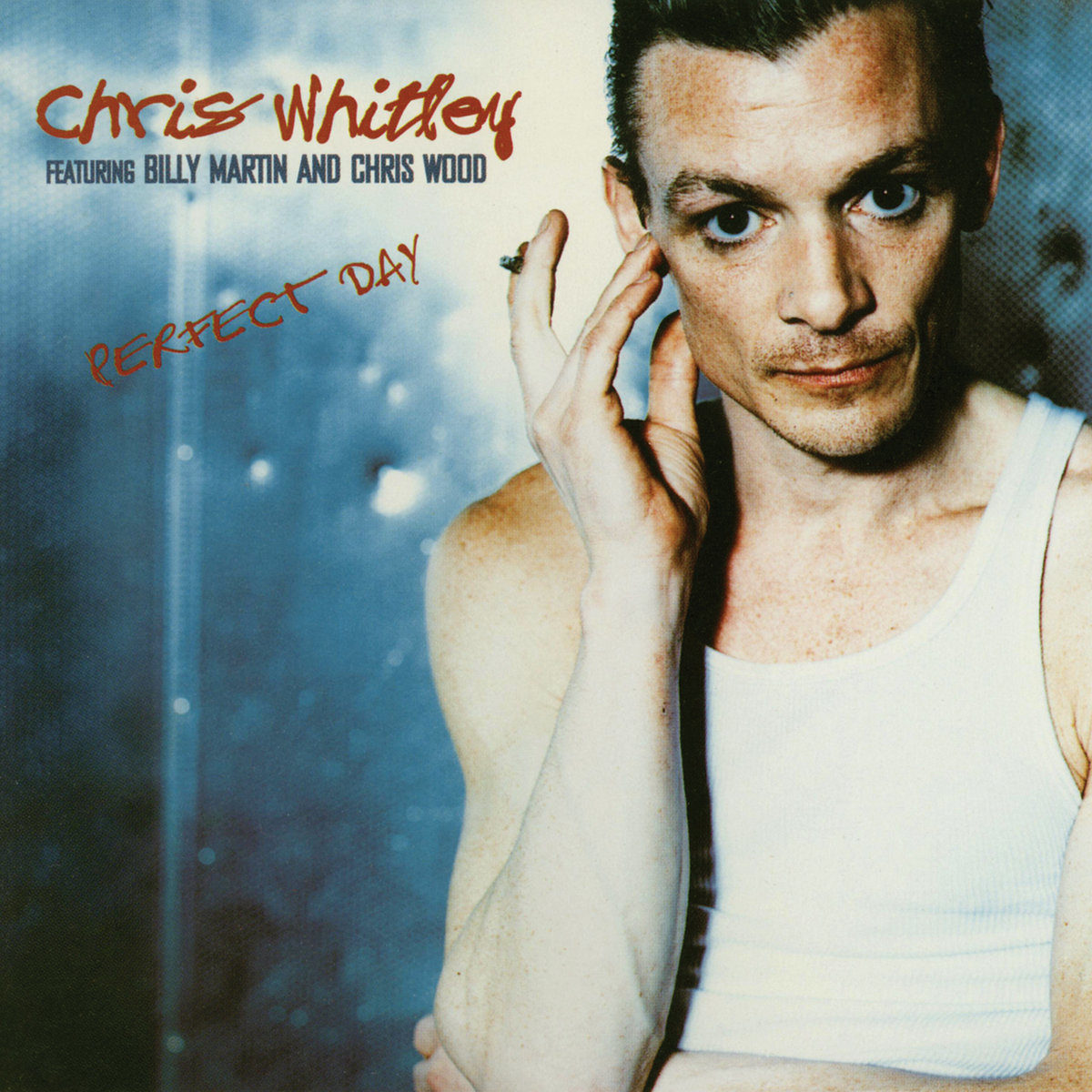 chris-whitley-perfect-day-1618501559