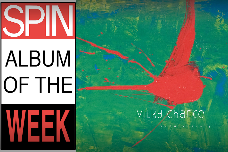 Review: Milky Chance, 'Sadnecessary' | SPIN