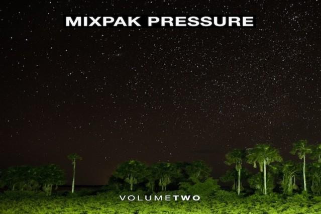 Mixpak Pressure: Volume 2