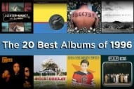 The 20 Best Albums of 1996