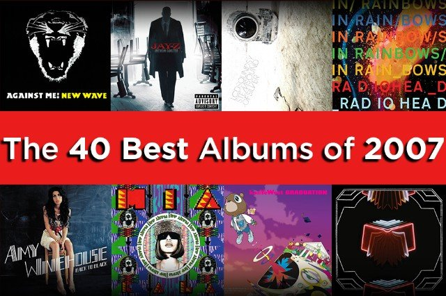The 40 Best Albums of 2007