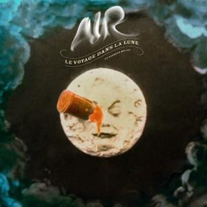 Air, 'Le Voyage Dans La Lune' (Virgin)