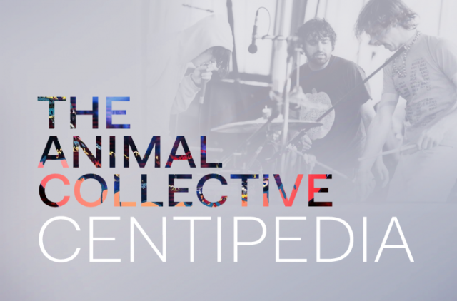 The Animal Collective Centipedia | SPIN