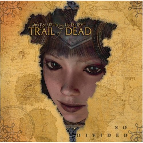 …And You Will Know Us by the Trail of Dead, 'So Divided' (Interscope)