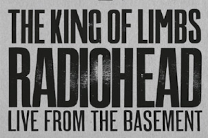 radiohead wrap up king of limbs basement set as deluxe dvd
