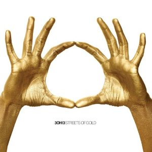 3OH!3, 'Streets of Gold' (Atlantic)