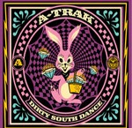A-Trak, 'Dirty South Dance' (Obey)