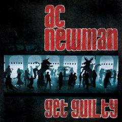A.C. Newman, 'Get Guilty' (Matador)