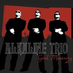 Alkaline Trio, 'Good Mourning' (Vagrant)