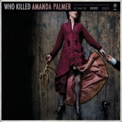 Amanda Palmer, 'Who Killed Amanda Palmer' (Roadrunner)