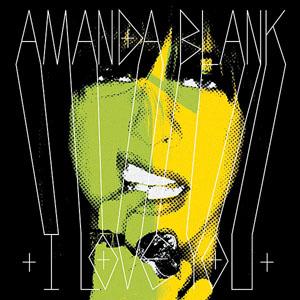 Amanda Blank, 'I Love You' (Downtown)